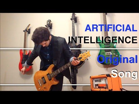 Artificial Intelligence - Original Song - YouTube