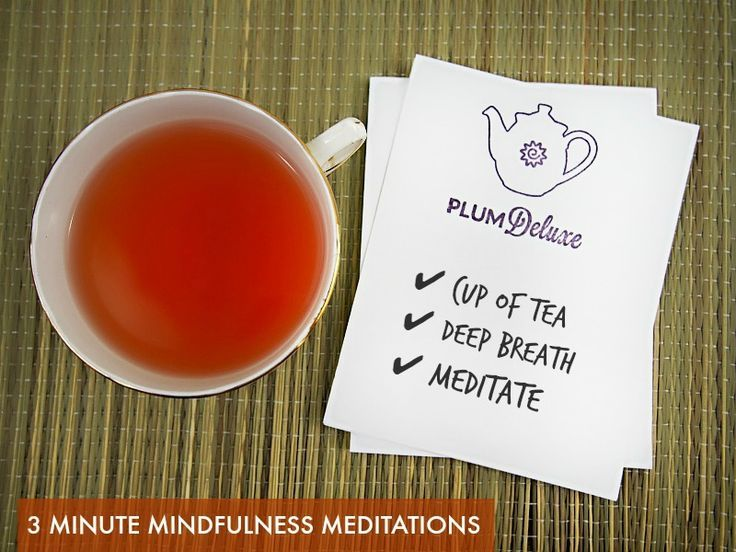 Take 3 minutes for yourself with these three 3-minute mindfulness meditations (mindful morning, midday reset, evening cool down). So easy - you can do them while your tea is steeping!  Free download with email signup.