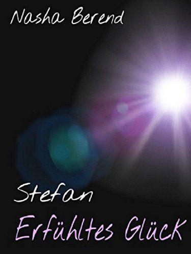 Stefan - Erfühltes Glück
