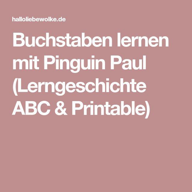 Buchstaben lernen mit Pinguin Paul (Lerngeschichte ABC & Printable)