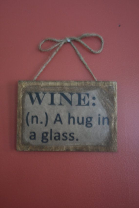 Wine sign. by 2GirlsAlotofpaint on Etsy, $6.00