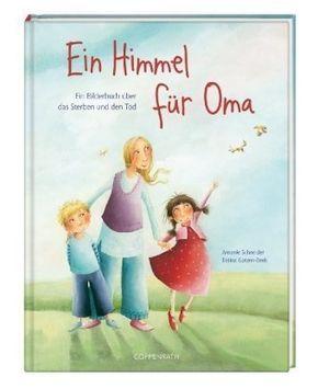 Ein Himmel für Oma: Ein Bilderbuch über das Sterben und den Tod von Antonie Schneider http://www.amazon.de/dp/3815770033/ref=cm_sw_r_pi_dp_2vupvb0QNQ3JA