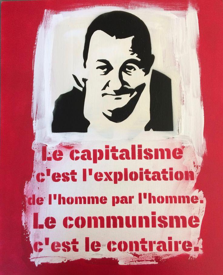 """Citation Coluche """"Le capitalisme c'est l'exploitation de l'homme par l'homme. Le communisme c'est le contraire. en pochoir sur carton toilé  Fait mains pièce unique  format 45X63 cm.. https://www.facebook.com/Mathieu-création-117839098637341/?ref=bookmarks"""