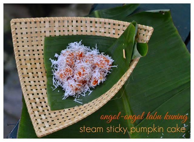 Indonesian Medan Food: Ongol - Ongol labu Kuning ( Steam Sticky Pumpkin Cake) Improved Recipe