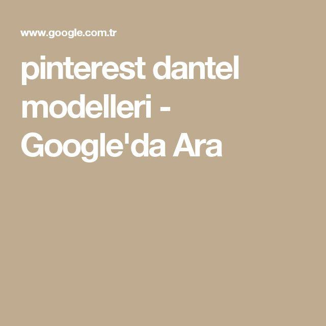 pinterest dantel modelleri - Google'da Ara