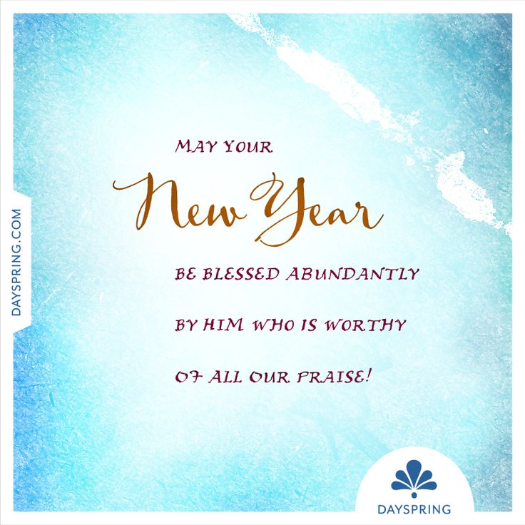 May Your New Year Be Blessed   Http://www.dayspring.com