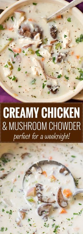 Creamy Chicken and Mushroom Chowder   Perfect for a cold weeknight meal, this chicken and mushroom chowder is thick, creamy and rich, plus it cooks in about 30 minutes!   https://thechunkychef.com   #chowder #souprecipe #mushrooms #potatoes #chowderrecipe #weeknightmeal