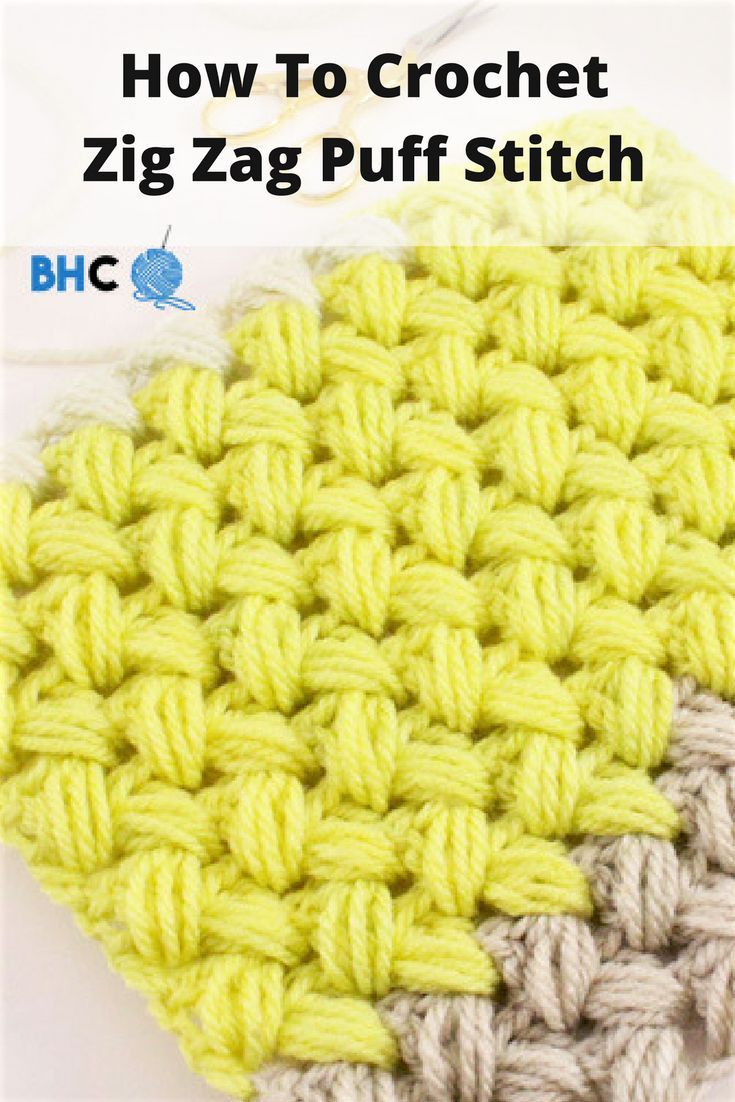 How To Crochet Zig Zag Puff Stitch