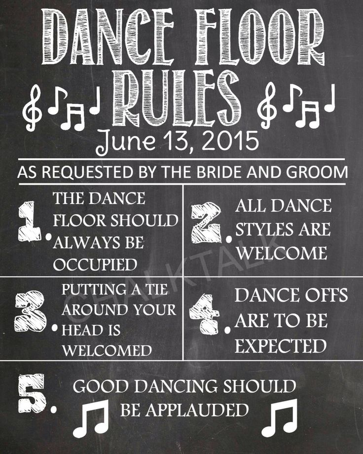 Dance Floor Rules - Chalkboard - Wedding - Printable by ChalkTalkDesigns on Etsy https://www.etsy.com/listing/230818057/dance-floor-rules-chalkboard-wedding