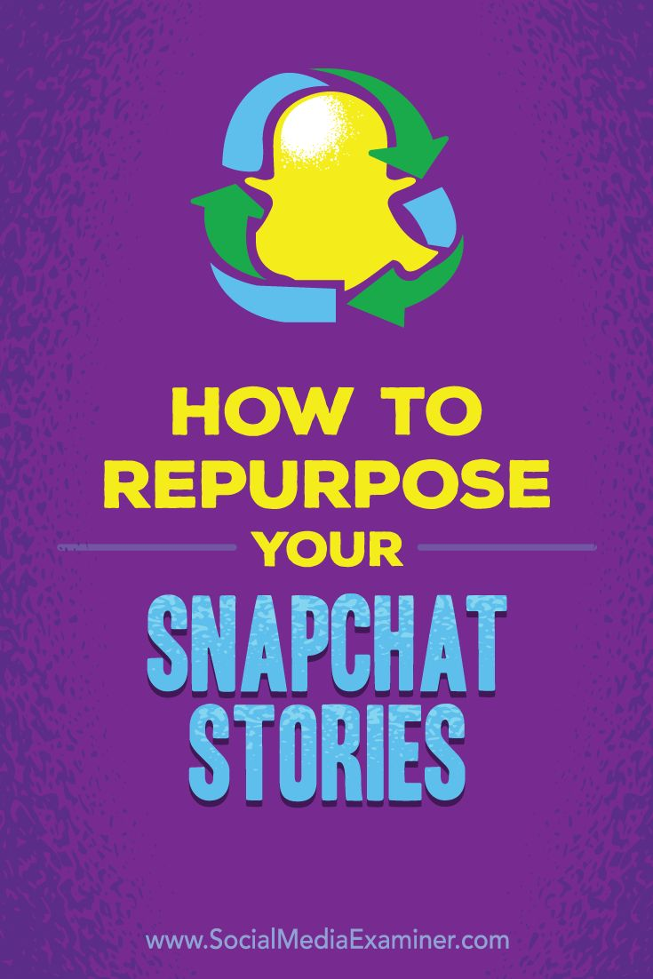 Wondering how to get more value from your Snapchat content?  You can get a bigger return on your Snapchat marketing efforts by downloading and repurposing your stories.  In this article, you'll discover how to repurpose your Snapchat stories for other social media platforms Via @smexaminer.