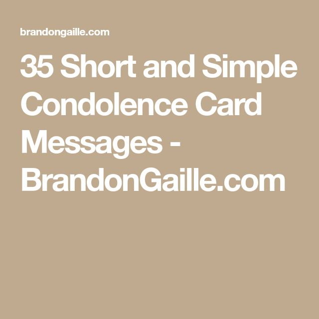 35 Short and Simple Condolence Card Messages - BrandonGaille.com