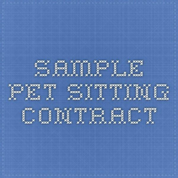 Sample Pet Sitting Contract Pets Pinterest