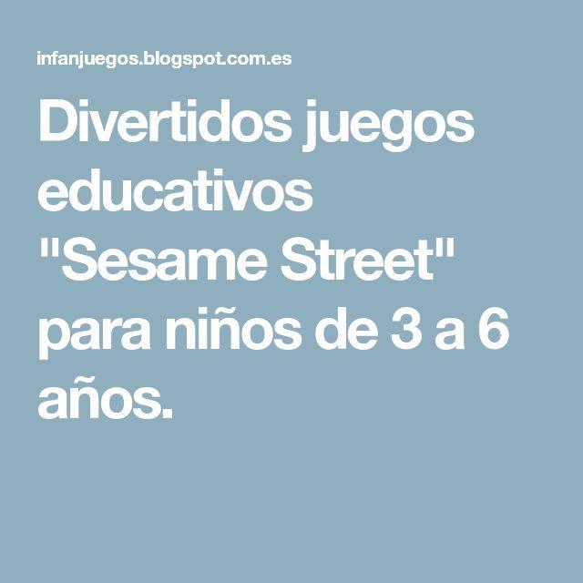 """Divertidos juegos educativos """"Sesame Street"""" para niños de 3 a 6 años."""