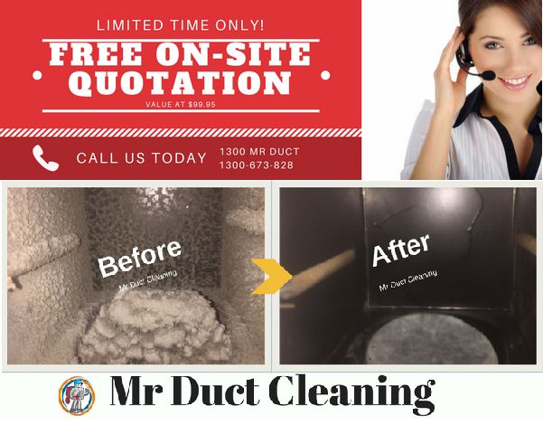 Duct Cleaning Services  Free estimates/appointments available Monday to Saturday /All Melbourne-wide Areas License and insurance  Deep air duct cleaning starting at $199 Duct Repair & Replacement  MR DUCT CLEANING Check our website www.mrductcleaning.com.au for more information or CALL US TODAY FOR FREE QUOTE ON 1300 673 828 (1300 MR DUCT)