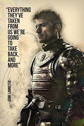 Jaime Lannister GOT Game of Thrones Quotes We're Going To Back Poster 20x30