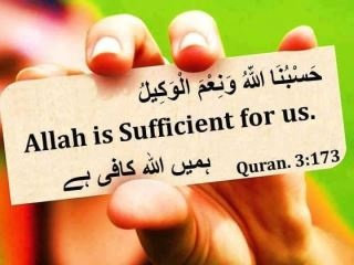 Quran (3:173). Allah is sufficient for us.