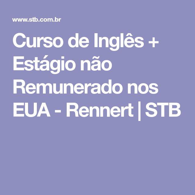 Curso de Inglês + Estágio não Remunerado nos EUA - Rennert | STB