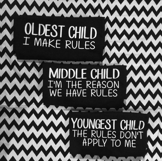 Hey, I found this really awesome Etsy listing at https://www.etsy.com/listing/219052646/oldest-child-i-make-the-rules-middle