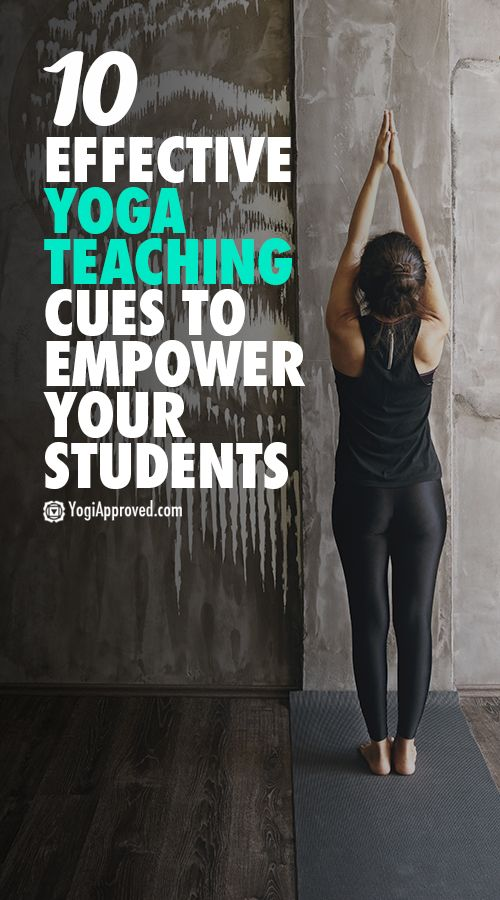 10 Effective Yoga Teaching Cues to Empower Your Students