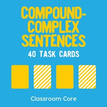 The Compound-Complex Sentence: In this activity, students enhance their understanding of sentence structure by identifying the clauses in complex-compound sentences; students also classify types of sentences as compound, complex, or compound-complex. The set features grammar posters, 40 task cards, and a matching build-your-own storage case for fun and convenient organization of your cards!Whats included? 40 task cards, which feature compound and complex sentence practice Instructions for…