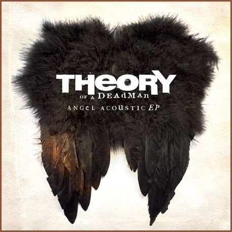 4/28 | Theory of a Deadman - Angel Acoustic EP