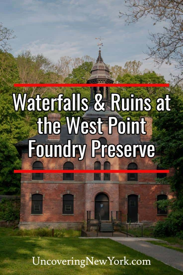 Exploring The Ruins And Waterfalls At The West Point Foundry Preserve In Putnam County West Point West Point New