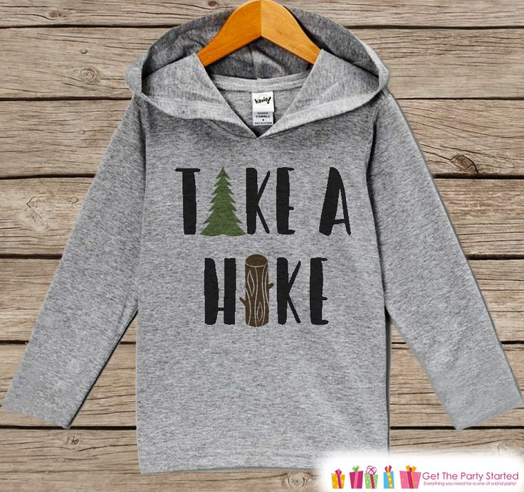Hiking Shirt - Take a Hike Hoodie - Camping Shirt - Hiking, Nature, Outdoor Aventure Clothing - Grey Pullover - Toddler, Infant, Kids Hoodie