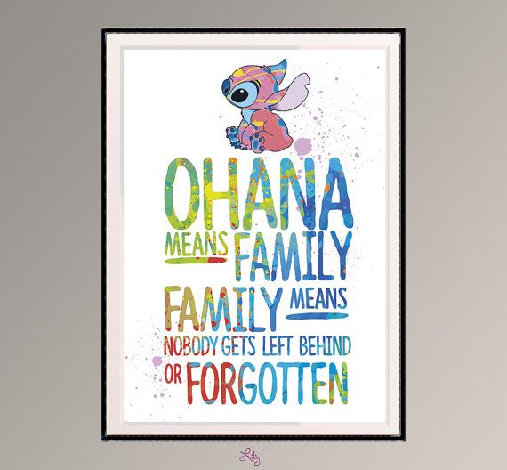 ohana means family family means nobody gets left behind