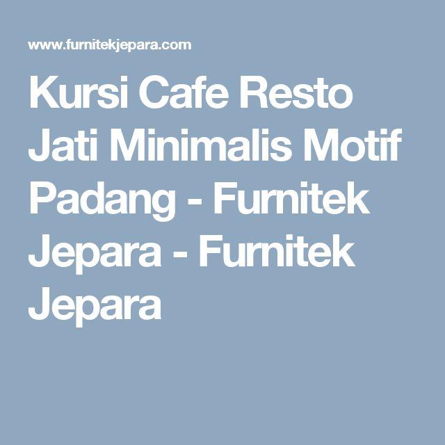 Kursi Cafe Resto Jati Minimalis Motif Padang - Furnitek Jepara - Furnitek Jepara