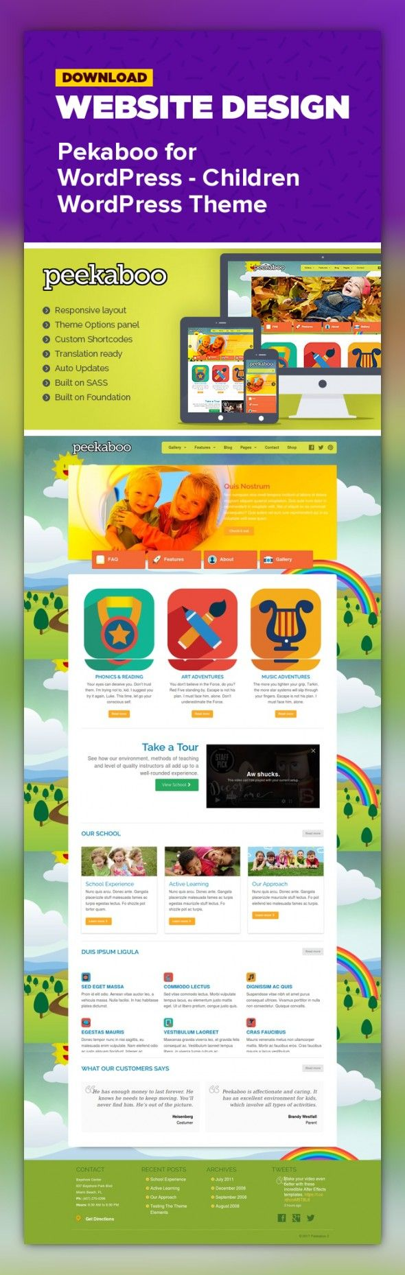 art, children, colorful, crafts, cute, flash, jquery, kids, lightbox, php, responsive, school, slider, twitter, vibrant      Peekaboo is a fully responsive themes suitable for daycare or school. It's feature rich and simple to use, designed     to give you control and     flexibility. It has all the tools you need to create a school website or small business.                                                                          ...