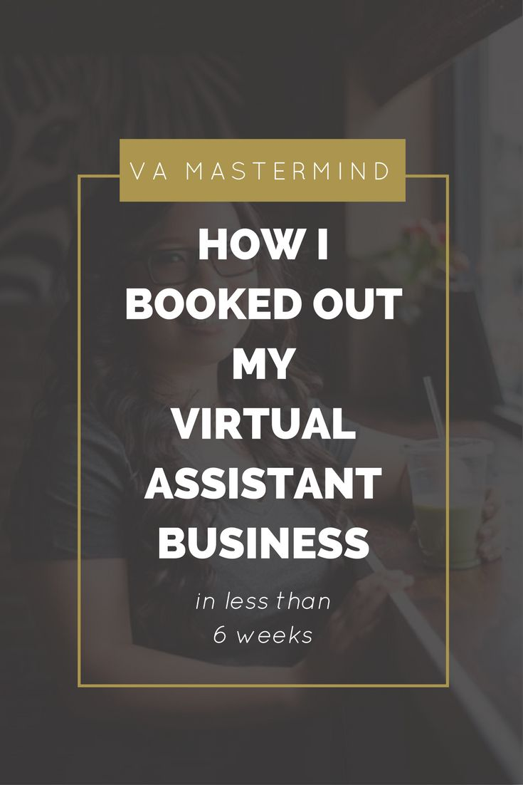 "I am writing this blog post as someone that happily booked out my virtual assistance business in less than 6 weeks.  Yes. You read that correctly. Less than 6 weeks.  For the bulk of 2016, I was trying to grow my virtual assistance (VA) business and it was a giant guessing game. I was Googling and Pinteresting blog after blog post on ""how to grow your virtual assistance business,"" and the advice was either generic or vague.  I wasn't getting anywhere.  Yes, I tried Facebook groups, too."