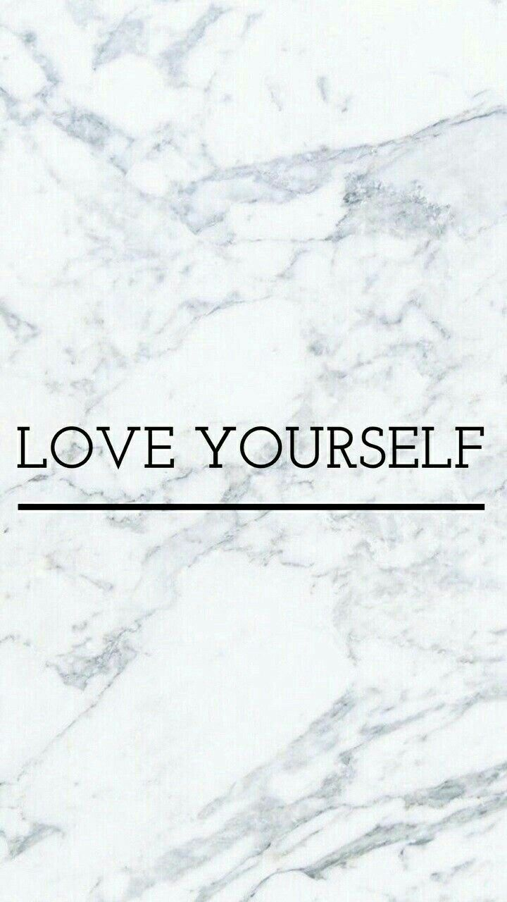 Love Yourself Wallpapers Marble Background Iphone Iphone Background Best Iphone Wallpapers