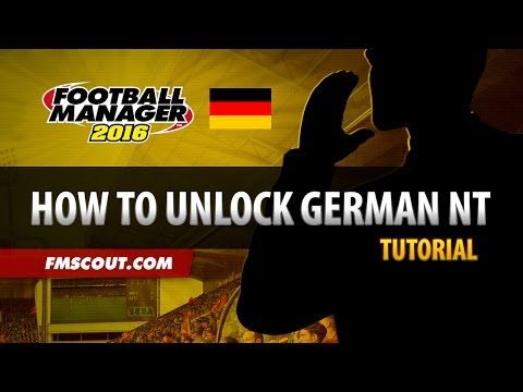 How To Unlock German National Team on Football Manager 2016 - YouTube