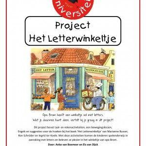 Project-het-letterwinkeltje Opa Brom heeft een winkeltje vol met letters. Wat je daarmee kunt doen, vertelt hij je graag in dit project! Dit project bevat taal- en rekenactiviteiten, een bewegingslessen, Engels en suggesties voor de hoeken bij het boek 'Het Letterwinkeltje' van Marianne Busser, Ron Schröder en Ingrid ter Koele. Met deze activiteiten komen de kinderen spelenderwijs in aanraking met letters en beleven ze plezier in het winkeltje van opa Brom.
