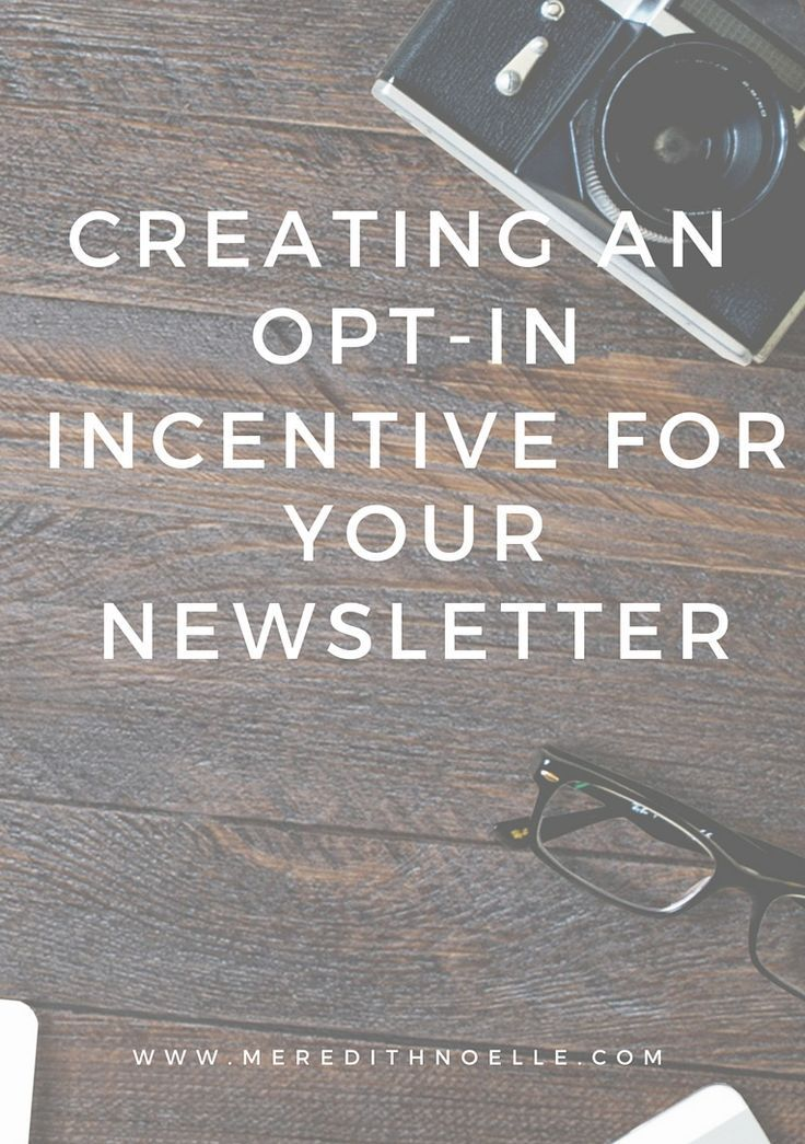 Meredith Noelle | Blogging, Business & Lifestyle: create an opt-in incentive for your mailchimp newsletter [part 1]