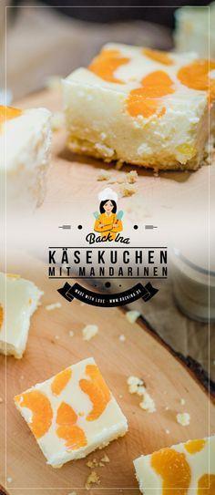 """Der """"Faule Weiber Kuchen"""" ist ein sehr cremiger, leicht zu machender Käsekuchen mit Mandarinen vom Blech. Einfach lecker und so schnell zubereitet!   BackIna.de"""