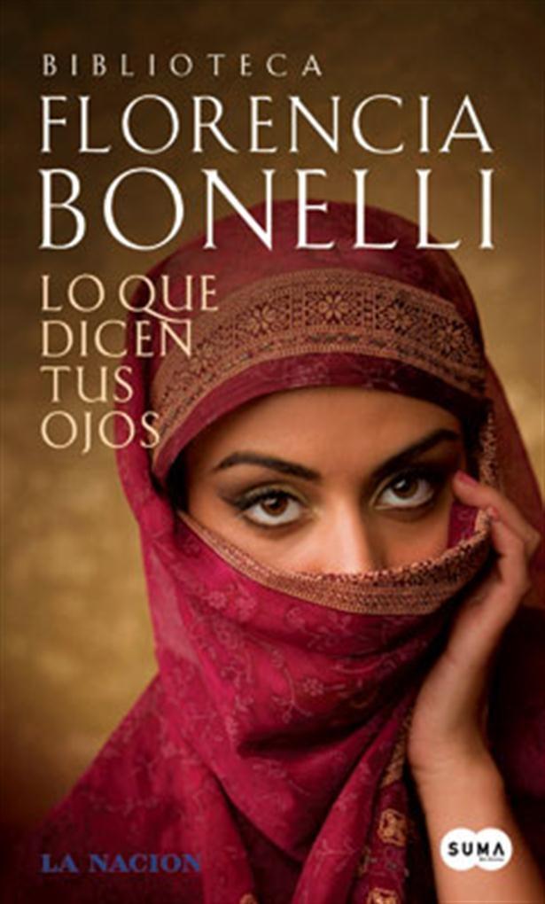 Lo Que Dicen Tus Ojos by Florencia Bonelli