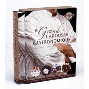 Le grand Larousse gastronomique - nouvelle édition: