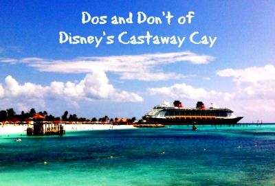 Dos and Dont's of Disney's Castaway Cay #Disney #disneycruise #castawaycay - great tips for the wedding day!
