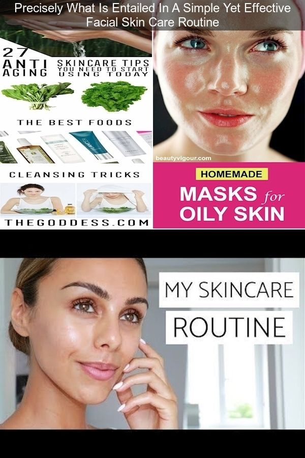 Beauty Tips For Oily Skin Tips To Take Care Of Skin How To Take Care Of Your Face Naturally In 2020 Facial Skin Care Routine Facial Skin Care Skin Care