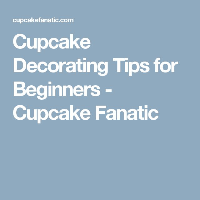 1000+ ideas about Cupcake Decorating Tips on Pinterest ...