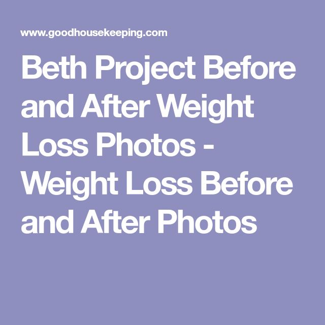 Beth Project Before and After Weight Loss Photos - Weight Loss Before and After Photos