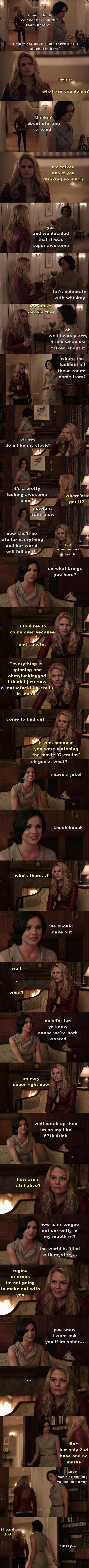 Drunk!Regina.  Wait...What?  (by thelast-thingido.tumblr)