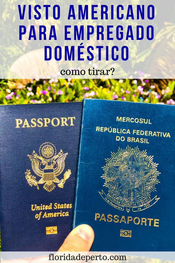 Visto americano para empregado doméstico - como tirar? -  American Visa for Domestic Employee - How to get one?