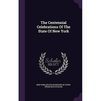 Centennial celebrations #state new york (#state) #secretary of [fr h. #97813481618,  View more on the LINK: 	http://www.zeppy.io/product/gb/2/182299763312/