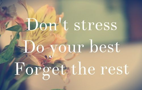 Don't Stress - More inspiring quotes @mobile9