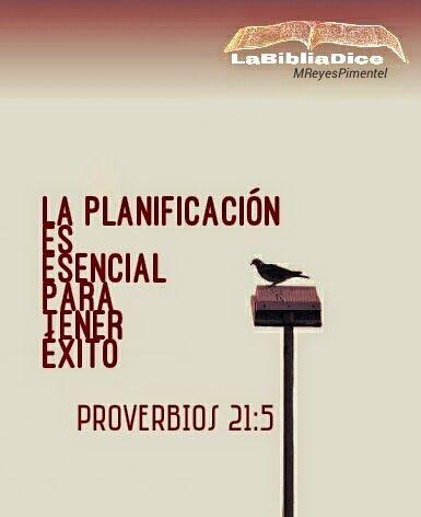 LaBibliaDice: Proverbios 21:5 Planificando