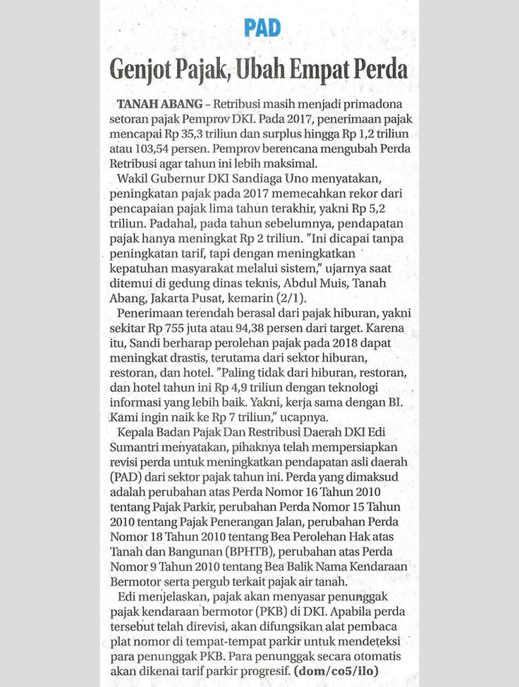 Genjot Pajak, Ubah Empat Perda Ekonomi BADAN PAJAK DAN RETRIBUSI DAERAH Rabu, 03 Januari 2018 Jawa Pos,Hal :23c  Jurnalis - dom/c05/ilo