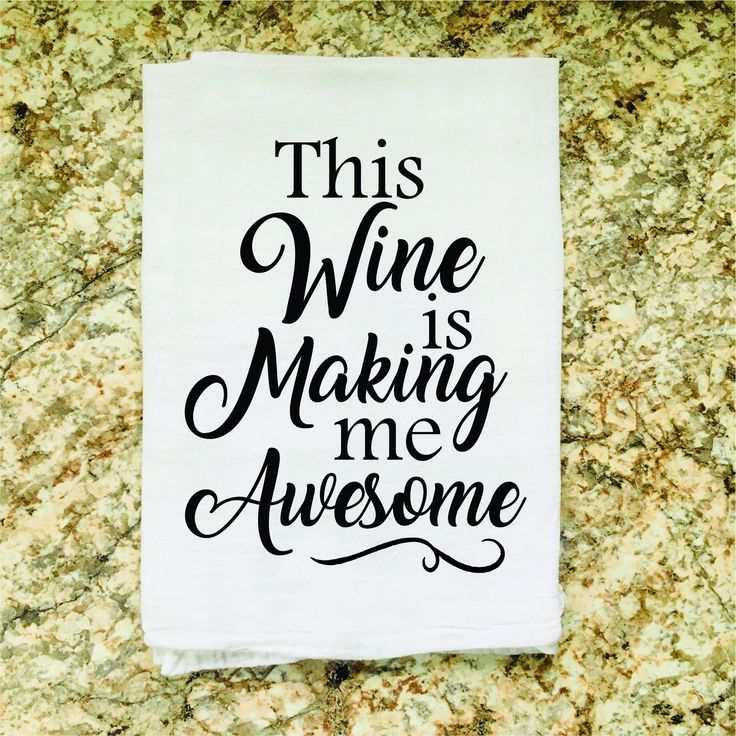 Wholesale Tea Towel This Wine Is Making Me Awesome Home Decor Dish