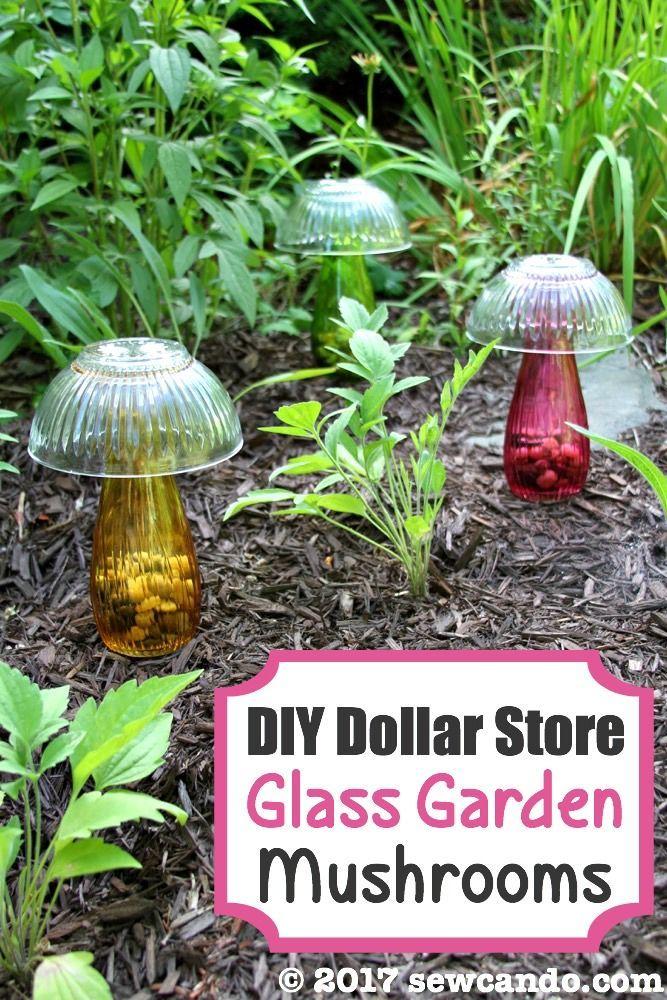 Nähen können Sie: DIY Dollar Store Glass Garden Mushrooms